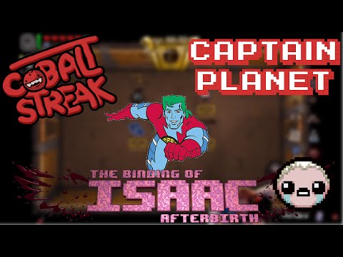 Isaac Afterbirth - Eden Streaks #46 - Captain Planet! - Cobalt Streak