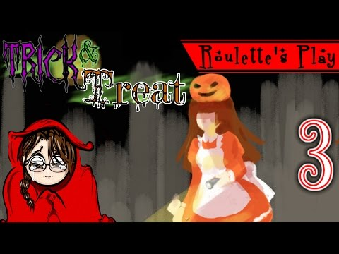 Give me something good to eat! Roulette's Play Trick & Treat Pt3 - Let's Play RPG Halloween Horror