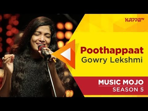 Poothappaat - Gowry Lekshmi - Music Mojo Season 5 - Kappa TV
