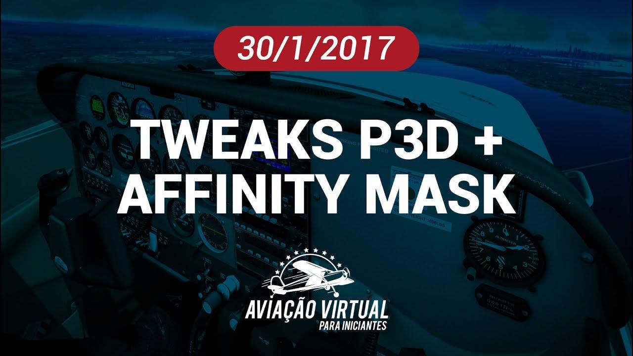 Tweaks que funcionam no P3D e no FSX – Aviação Virtual Para