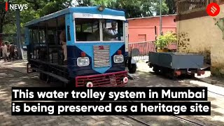 This water trolley system in Mumbai is being preserved as a heritage site
