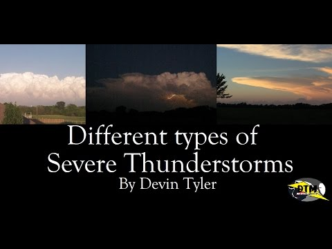 Different Types of Severe Thunderstorms by Devin Tyler ...