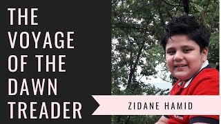 The Voyage of the Dawn Treader | Book Review and Summary | Zidane Hamid