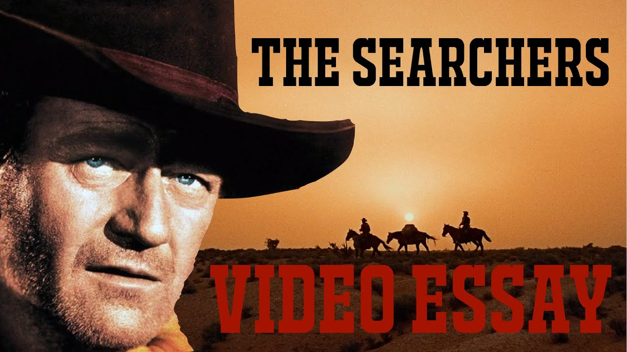 the searchers essay Read the empire review of empire essay: the searchers find out everything you need to know about the film from the world's biggest movie destination.