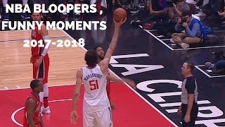 New NBA Bloopers, Funny Moments 2017-2018