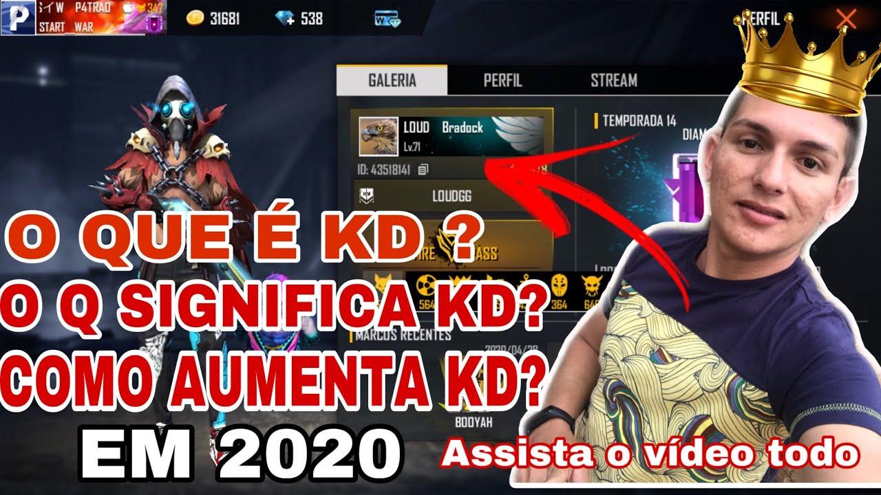 O QUE SIGNIFICA KD E COMO AUMENTAR EM 2020 NO FREE FIRE ...
