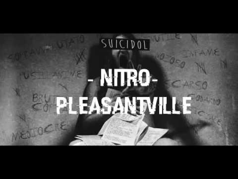 09 - Pleasentville - Nitro (+ Testo) [Suicidol]