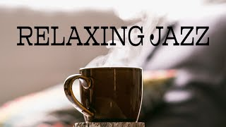 Relaxing Saxophone Jazz Music - Coffee Break JAZZ Playlist For Work & Study, Reading