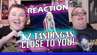 KZ SHOWS HER SECRET TALENT! Close to You REACTION!! 🔥