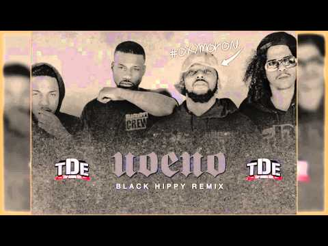Black Hippy -  U.O.E.N.O [ REMIX ]