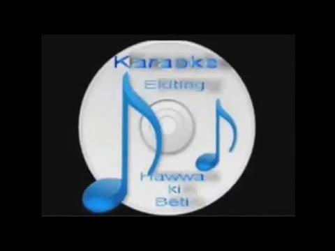 Paani paani re  ( Maachis  ) Free karaoke with lyrics by Hawwa -