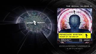 Gambar cover Renegade System - The Signal (Aliens II) (Original Mix)