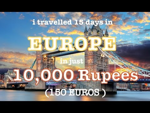 How to plan a Europe trip from India? (First hand info on Flight, Hotels, Visa, etc.)