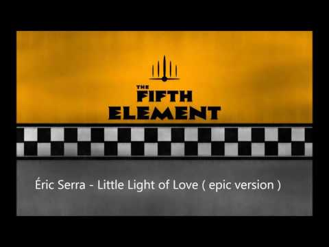 Eric Serra - Little Light of Love (epic version) The Fifth Element