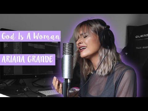 GOD IS A WOMAN - ARIANA GRANDE (cover - Talia Mar)