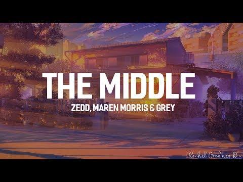 Zedd, Maren Morris, Grey - The Middle (Lyrics)