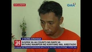Suspek sa 46 counts ng rape sa batang inampon ng kanyang ina, arestado