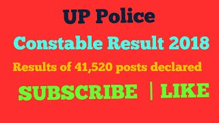 UP Police Constable Result 2018: Results 41,520 posts| up police latest news 2018 | up police update