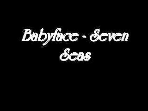 Babyface   Seven Seas