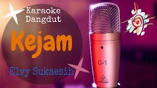 Download Karaoke dangdut Kejam - Elvy Sukaesih || Cover Dangdut No Vocal