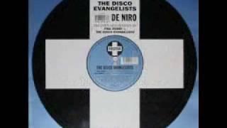 The Disco Evangelists - De Niro (Spaceflight remix)