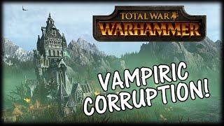 Total War WARHAMMER - Vampire Counts - Corruption Gameplay