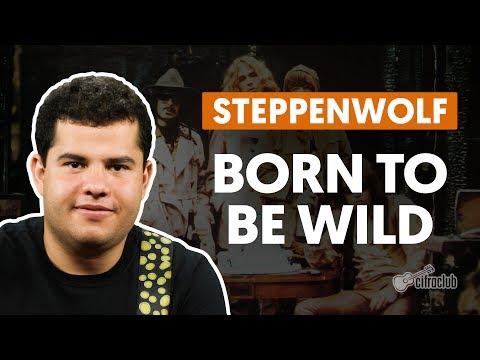 Born To Be Wild - Steppenwolf (aula de guitarra)