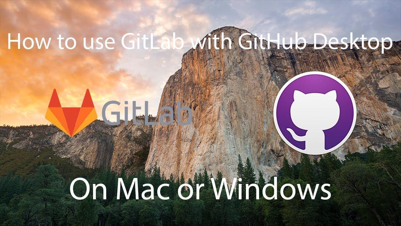 github desktop gitlab