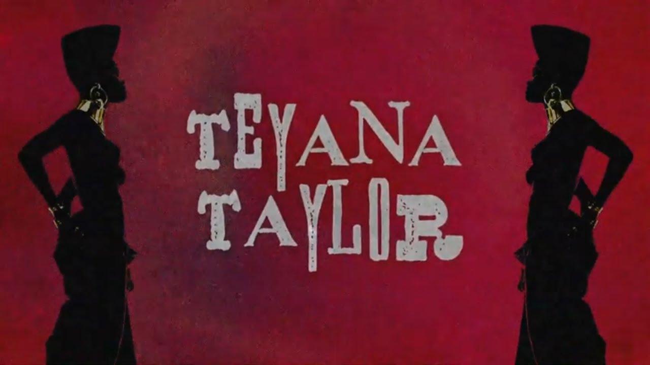 Teyana Taylor - Still (Lyric Video)