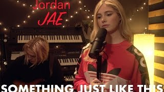 The Chainsmokers Coldplay Something Just Like This Cover by Jordan JAE - Live.mp3