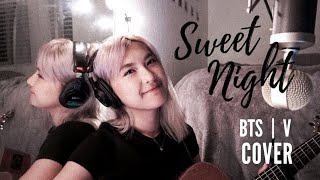 V BTS - Sweet Night COVER [(Itaewon Class OST Part.12) 이태원 클라쓰 OST Part.12]