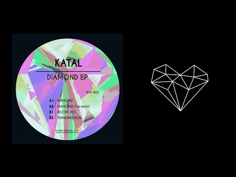 Katal - Diamond (Original Mix)