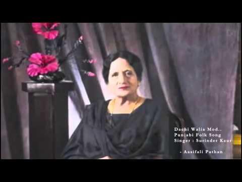 Dachi Waleyan Mod | Surinder Kaur