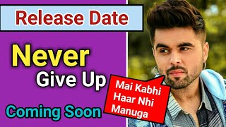 Ninja New Song 2019  | Ninja Latest Punjabi Song | Ninja All Songs | Never give up ninja