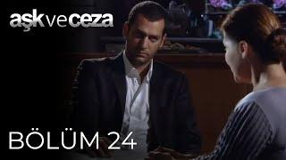 Aşk ve Ceza 24.Bölüm