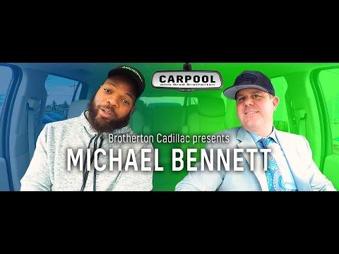 MICHAEL BENNETT Carpool with Brad Brotherton