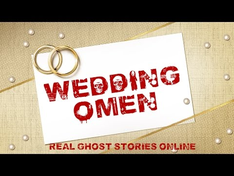 Wedding Omen | Ghost Stories, Paranormal, Supernatural, Hauntings, Horror