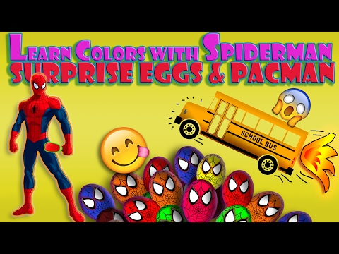 Learn Colors For Children Baby and Toddlers with Spiderman Cartoon Surprise Eggs | Pacman  For Kids!