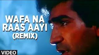 Wafa na raas aayee tujhe o harjaee song by nitin mukesh [full song] - bewafa sanam lyrics ras aayi harjai ...