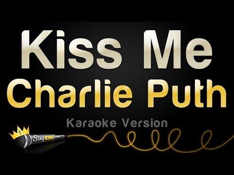 Charlie Puth - Kiss Me (Karaoke Version)