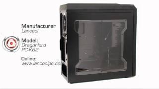 Lancool Dragonlord PC-K62 Product Showcase