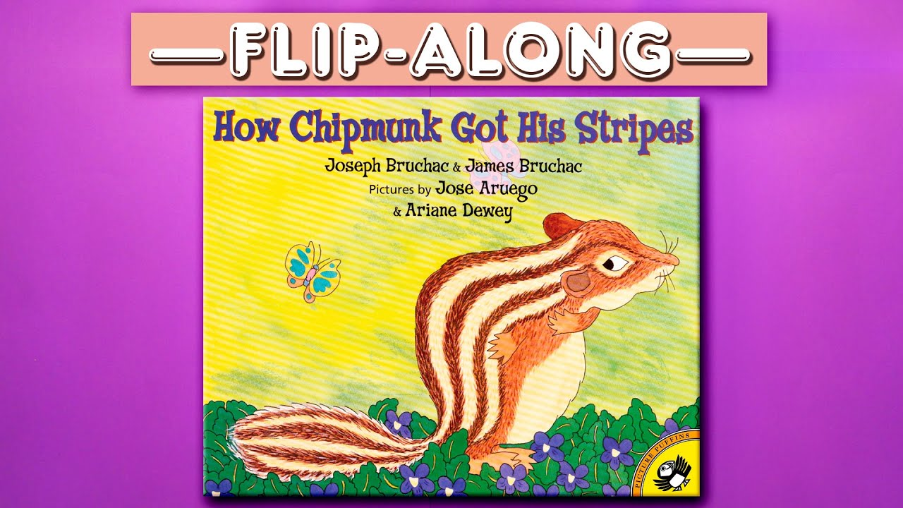 How Chipmunk Got His Stripes - Read Aloud Flip-Along Picture Book | Brightly Storytime