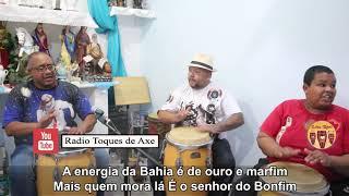 Ponto de baiano  - A energia da Bahia - AMIGOS DO AXÉ