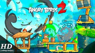 Angry Birds 2 Android Gameplay [1080p/60fps]
