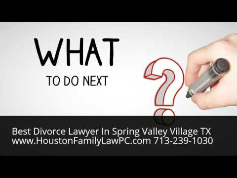 Divorce Lawyer Spring Valley Village TX