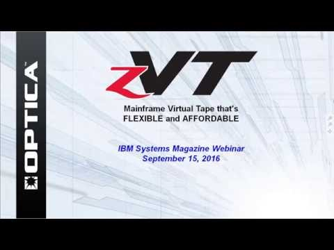 zVT Webinar 2016: Mainframe Virtual Tape that's FLEXIBLE and AFFORDABLE