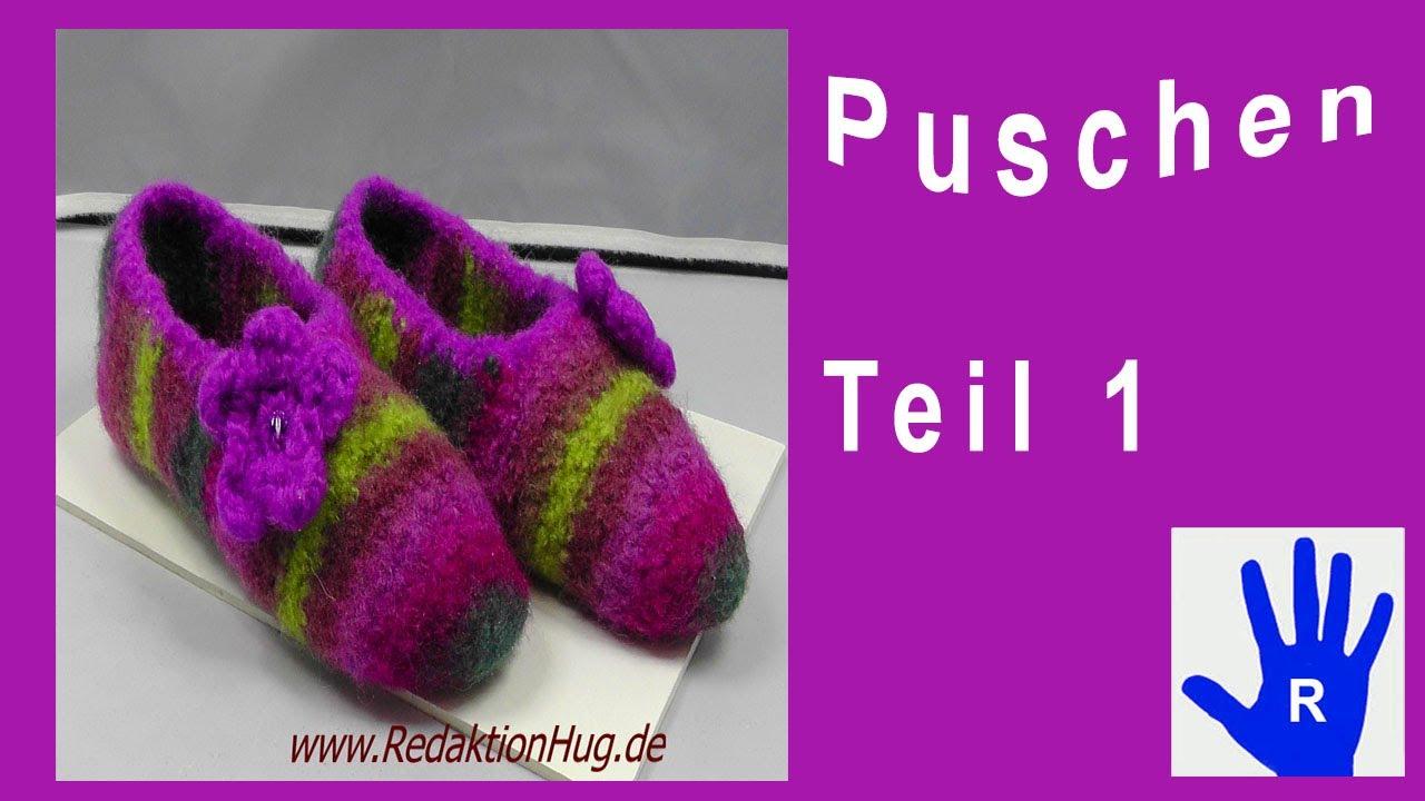 the best attitude 6fe90 a19b1 Häkeln - Puschen - Pantoffeln - Filzen Teil 1
