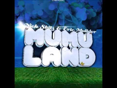 Nick Skitz & Eric Mullder - Mumuland (Ste Ingham Remix Edit)