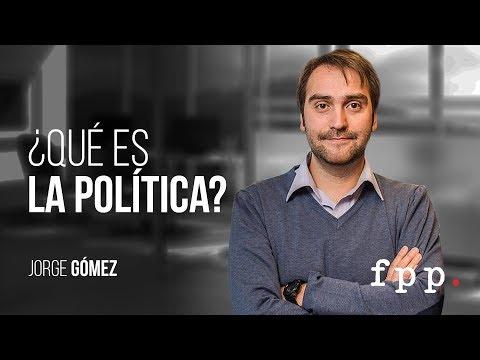 ¿Qué es la política? | Jorge Gómez - Curso: Ideas y política FPP