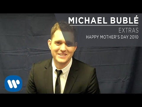 Download Michael Bublé - Happy Mother's Day 2010 [Extra]